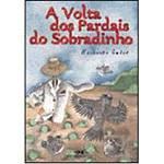 Livro - Volta dos Pardais do Sobradinho, a