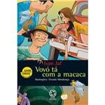 Livro - Vovó Tá com a Macaca