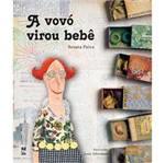 Livro - Vovó Virou Bebê, a