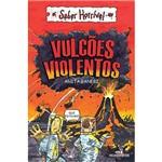 Livro - Vulcões Violentos