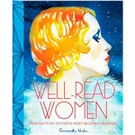 Livro - Well-Read Women: Portraits Of Fiction's Most Beloved Heroines