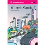 Livro - Where's Mauriac - Richmond Readers - Level 2