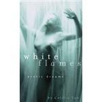 Livro - White Flames - Erotic Dreams