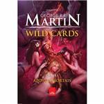 Livro - Wild Cards: Apostas Mortais - Livro 3