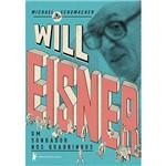 Livro - Will Eisner: um Sonhador Nos Quadrinhos