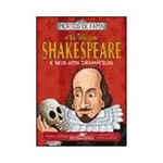 Livro - William Shakespeare e Seus Atos Dramáticos