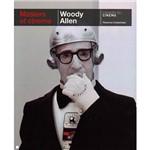 Livro - Woody Allen - Masters Of Cinema (Series) - Cahiers Du Cinéma