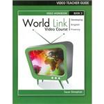 Livro - World Link: Book 3 - Video Teachers Guide