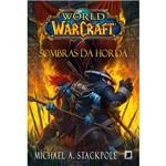 Livro - World Of Warcraft: Sombras da Horda