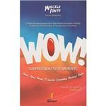 Livro - Wow! Surpreenda Positivamente