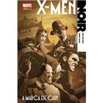 Livro - X - Men Noir: a Marca de Cain