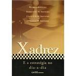 Livro - Xadrez e a Estratégia no Dia-a-dia