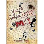 Livro - You Re Gonna Love Me! - a Performer's Journal