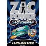 Livro - Zac Power Spy Camp: a Decolagem de Zac