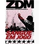 Livro - ZDM: Sangue em Jogo - Vol.5