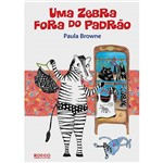 Livro - Zebra Fora do Padrão, uma
