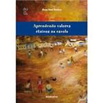 Livros - Aprendendo Valores Étnicos na Escola