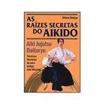 Livros - as Raízes Secretas do Aikido