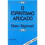 Livros - Espiritismo Aplicado, o