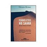 Livros - Esqueleto no Saara - um Relato Verídico de Sobrevivência