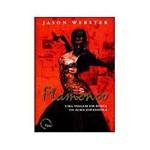 Livros - Flamenco - uma Viagem em Busca da Alma Espanhola