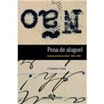 Livros - Pena de Aluguel - Escritores Jornalistas no Brasil 1904 - 2004