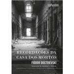 Livros - Recordações da Casa dos Mortos