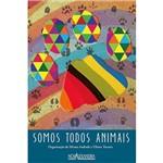 Livros - Somos Todos Animais