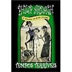 Livros -Tempos Terríveis - a Trilogia de Eddie Dickens