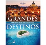 Lonely Planet Grandes Destinos - Globo