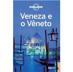 Lonely Planet Veneza e o Veneto - Globo
