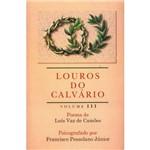 Louros do Calvário - Vol. 3