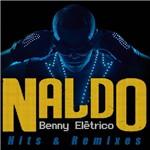 LP Naldo: Benny Elétrico (Hits e Remixes)