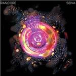 LP Rancore: Seiva