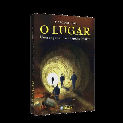 Lugar, o - uma Experiência de Quase Morte