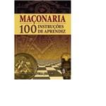 Maconaria 100 Instrucoes de Aprendiz - Madras