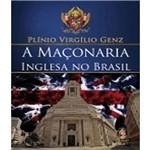 Maconaria Inglesa no Brasil, a