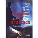 Mafia das Proteses, a