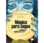 Magica para Cegos - Saraiva
