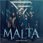 Malta - Indestrutível - Cd