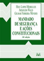 Mandado de Segurança e Ações Constitucionais (2019)