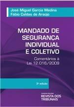 Mandado de Segurança Individual e Coletivo Cometários a Lei 12.016/2009 3ºedição