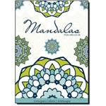 Mandalas para Relaxar - Livro de Colorir Antiestresse - Coleção Arteterapia