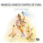 Maneco Caneco Chapéu de Funil