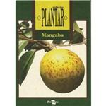 Mangaba - Coleção Plantar
