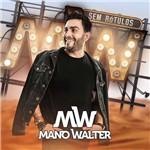 Mano Walter - Sem Rótulos - CD