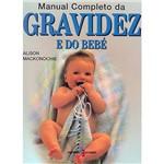 Manual Completo da Gravidez e do Bebê