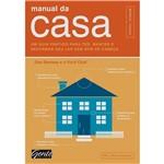 Manual da Casa: um Guia Prático para Ter, Manter e Reformar Seu Lar Sem Dor de Cabeça