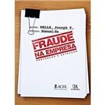Manual da Fraude na Empresa - Prevencao e Deteccao