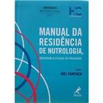 Manual da Residência de Nutrologia, Obesidade e Cirurgia da Obesidade
